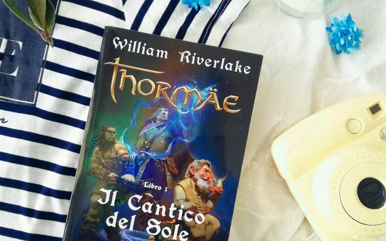Thormäe: Il Cantico del Sole – William Riverlake